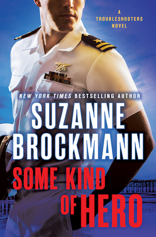 Some Kind of Hero by Suzanne Brockmann.jpg