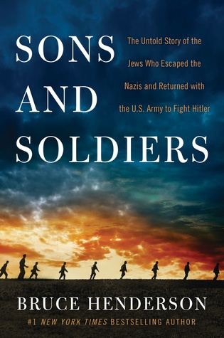 Sons and Soldiers by Bruce Henderson.jpg