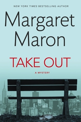 Take Out by Margaret Maron.jpg