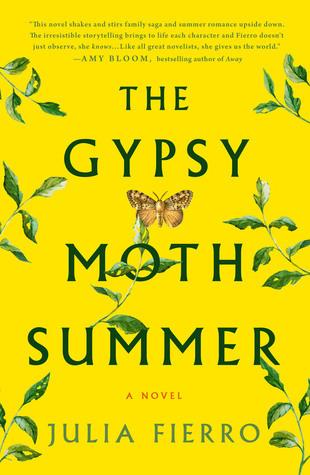 The Gypsy Moth Summer by Julia Fierro.jpg