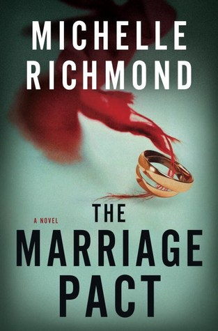 The Marriage Pact by Michelle Richmond.jpg