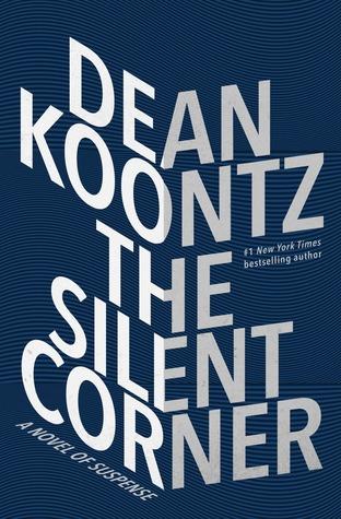 The Silent Corner by Dean R. Koontz.jpg