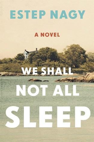 We Shall Not All Sleep by Estep Nagy.jpg