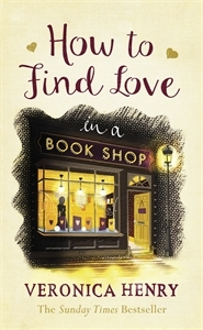 How to Find Love in a Bookshop by Veronica Henry.jpg