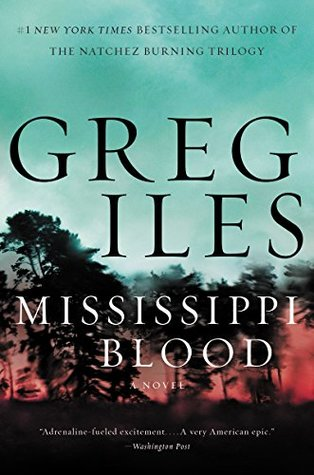 Mississippi Blood by Greg Iles.jpg