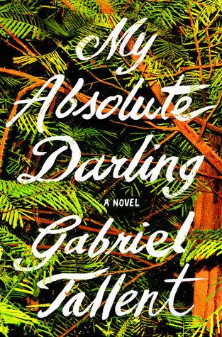 My Absolute Darling by Gabriel Tallent.jpg