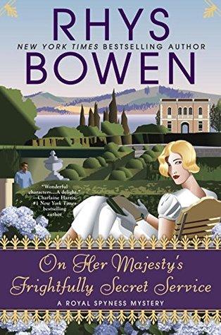 On Her Majesty's Frightfully Secret Service by Rhys Bowen.jpg