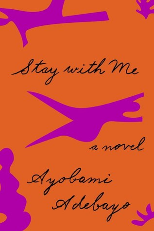 Stay with Me by Ayobami Adebayo.jpg