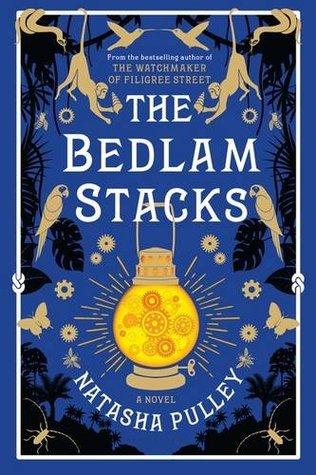 The Bedlam Stacks by Natasha Pulley.jpg