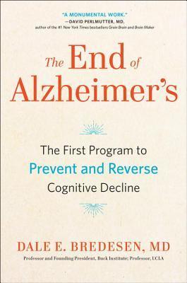 The End of Alzheimer's by Dale E. Bredesen.jpg
