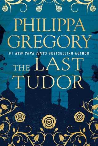 The Last Tudor by Philippa Gregory.jpg