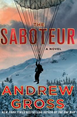The Saboteur by Andrew Gross.jpg