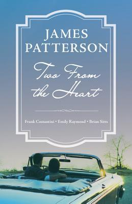 Two from the Heart by James Patterson.jpg