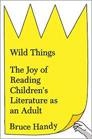 Wild Things by Bruce Handy.jpg
