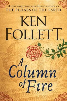 A Column of Fire by Ken Follett.jpg