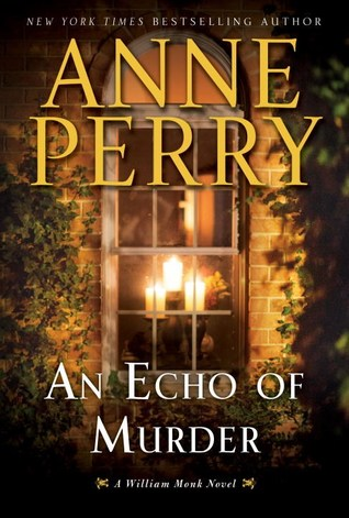 An Echo of Murder by Anne Perry.jpg
