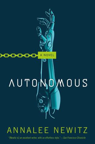 Autonomous by Annalee Newitz.jpg