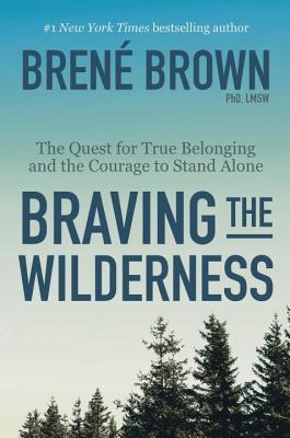 Braving the Wilderness by Brene Brown.jpg