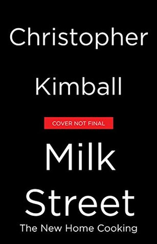 Christopher Kimball's Milk Street by Christopher Kimball.jpg