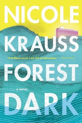 Forest Dark by Nicole Krauss.jpg