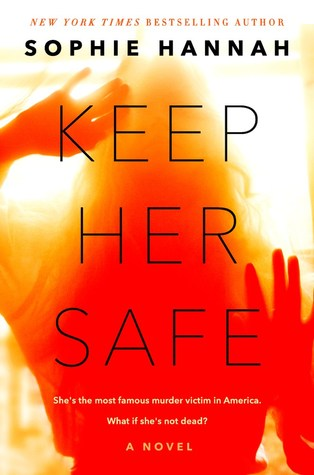 Keep Her Safe by Sophie Hannah.jpg