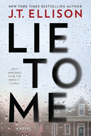 Lie to Me by J. T. Ellison.jpg