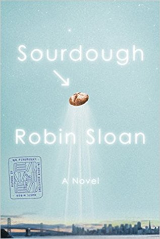 Sourdough by Robin Sloan.jpg