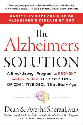 The Alzheimer's Solution by Dean Sherzai