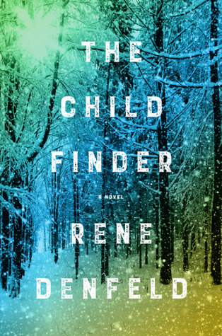 The Child Finder by Rene Denfeld.jpg