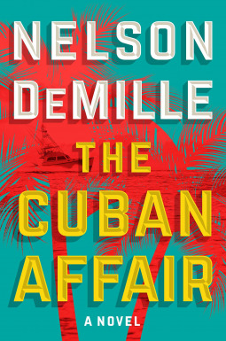 The Cuban Affair by Nelson DeMille.jpg