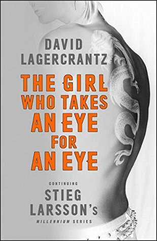 The Girl Who Takes an Eye for an Eye by David Lagercrantz.jpg