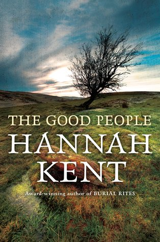 The Good People by Hannah Kent.jpg