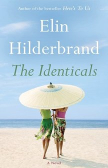 The Identicals by Elin Hilderbrand.jpg