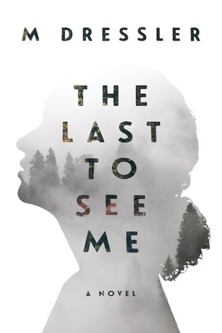 The Last to See Me by M. Dressler.jpg