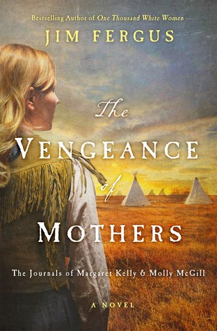The Vengeance of Mothers by Jim Fergus.jpg