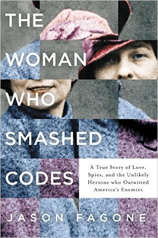 The Woman Who Smashed Codes by Jason Fagone.jpg