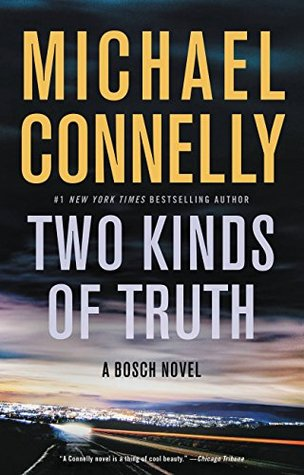 Two Kinds of Truth by Michael Connelly.jpg