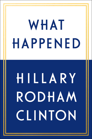 What Happened  by Hillary Rodham Clinton.jpg