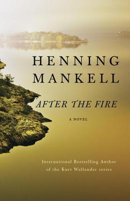 After the Fire by Henning Mankell.jpg