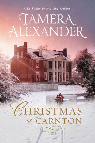 Christmas at Carnton by Tamera Alexander.jpg