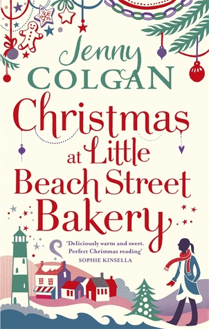 Christmas at Little Beach Street Bakery by Jenny Colgan.jpg