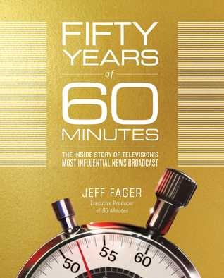 Fifty Years of 60 Minutes by Jeff Fager.jpg