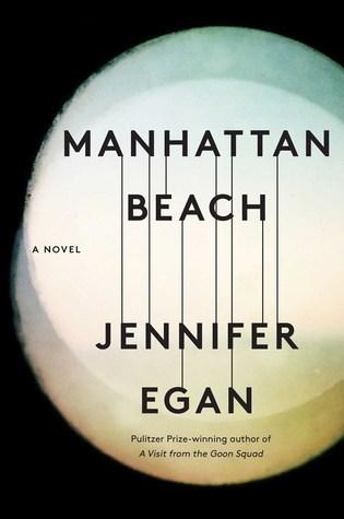 Manhattan Beach by Jennifer Egan.jpg