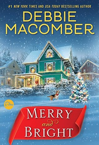 Merry and Bright by Debbie Macomber.jpg