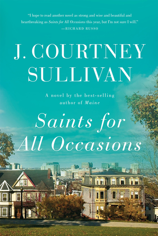 Saints for All Occasions by J. Courtney Sullivan.jpg