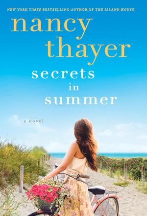 Secrets in Summer by Nancy Thayer.jpg