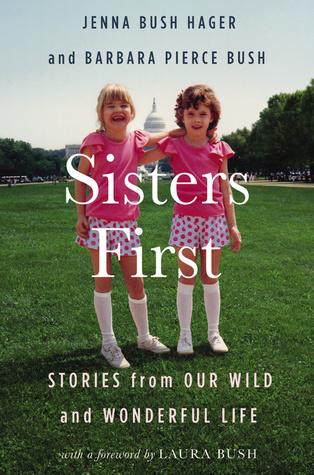 Sisters First by Jenna Bush