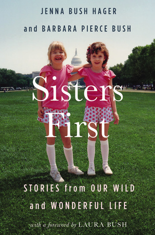 Sisters First by Jenna Bush