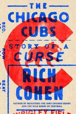 The Chicago Cubs by Rich Cohen.jpg