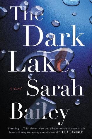 The Dark Lake by Sarah Bailey.jpg